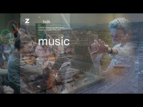 ZHdK - MUSIC - Zurich University of the Arts