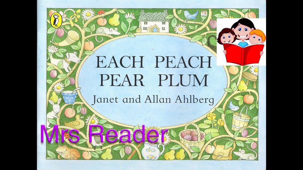 Mrs Reader Each Peach Pear Plum Reading
