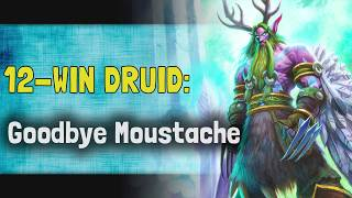 Hearthstone Arena | 12-Win Druid: Goodbye Moustache (Rise of Shadows #6)