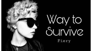 Way to Survive - Fiery