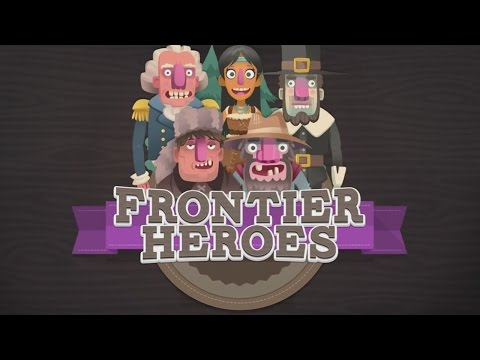 Frontier Heroes – A Planet H game from HISTORY - iOS / Android / Amazon - HD Gameplay Trailer