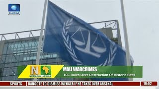 Mali Warcrimes: ICC Rules Over Destruction Of Historic Sites
