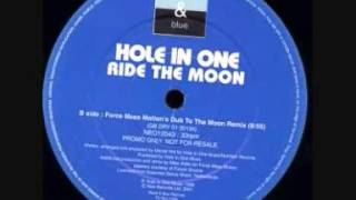 Hole In One - Ride The Moon (DJ Remy Remix)