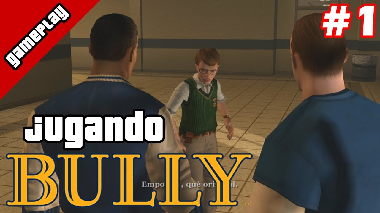 El GTA ESCOLAR | Bully: Scholarship Edition Gameplay