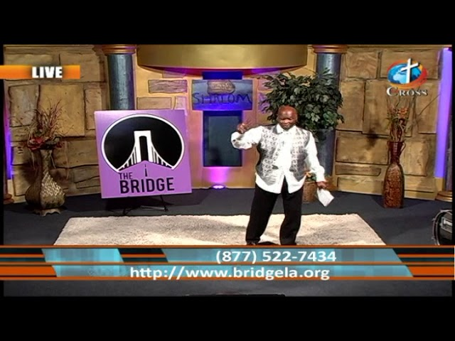 TheBridgeLa with Pastor Willie hudson 09-24-2019