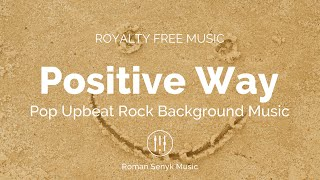 Positive Way - Royalty Free/Music Licensing