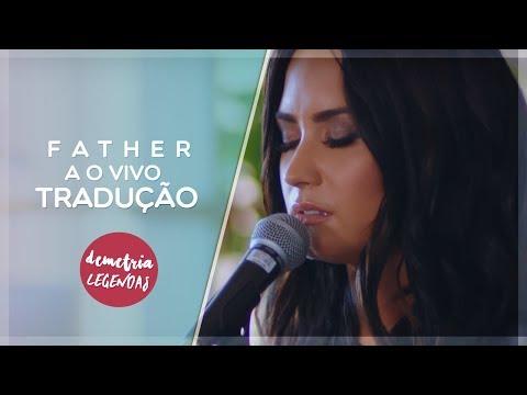 [LEGENDADO] Demi Lovato: Father (TRADUÇÃO)