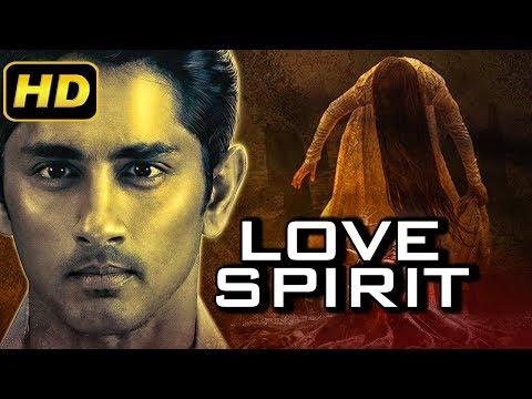 Love Spirit (2019) Telugu Hindi Dubbed Full Movie | Siddharth Narayan, Sadha, Charmme