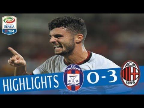 Crotone - Milan - 0-3 - Highlights - Giornata 1 - Serie A TIM 2017/18