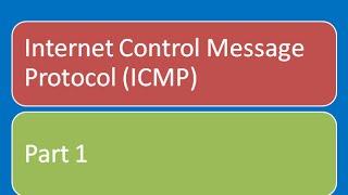Internet Control Message Protocol (ICMP)   ICMP protocol tutorial   part 1