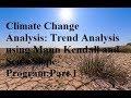 Climate Change Analysis: Trend Analysis using Mann Kendall and Sen's Slope Program Part 1 (English)