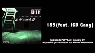 DTF - 185 feat. IGD Gang (Audio Officiel)