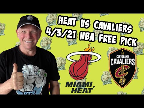 Miami Heat vs Cleveland Cavaliers 4/3/21 Free NBA Pick and Prediction NBA Betting Tips