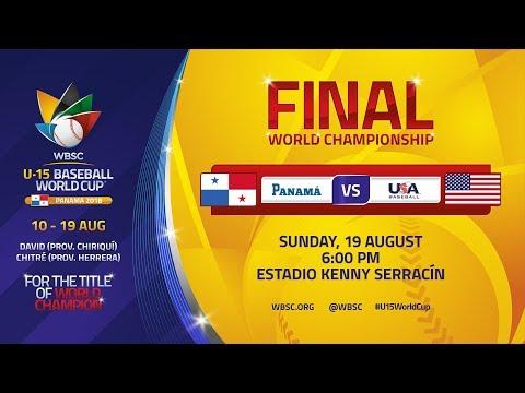 World Championship FINAL: Panama V USA - U-15 Baseball World Cup 2018