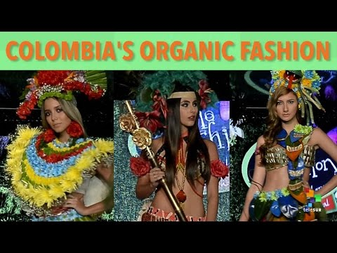 Colombia's Organic Fashion