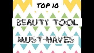 Must Have Beauty Tools Thumbnail