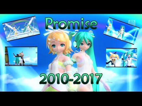 【2010-2017】Promise【Hatsune Miku & Kagamine Rin】