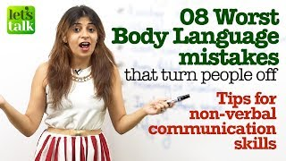 8 Worst Body language mistakes that turn people off| Tips for non-verbal communication skills.