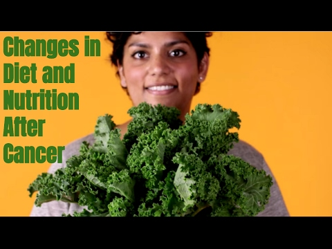 Food For Thought: Changes In Diet and Nutrition After Cancer