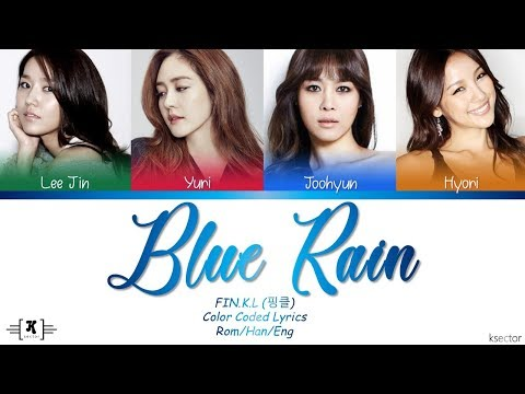 "FIN.K.L - ""Blue Rain"" Lyrics [Color Coded Han/Rom/Eng]"