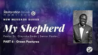 """My Shepherd"" Series - Part 6   Restoration House Hamilton   September 13 2020"