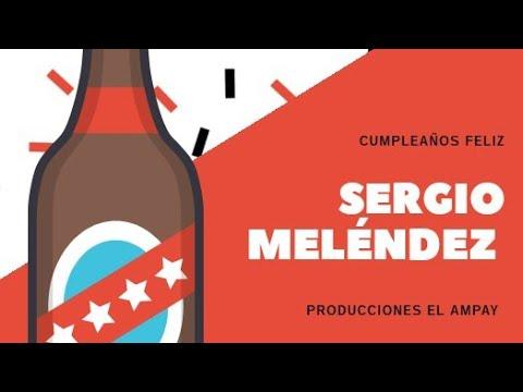 Cumpleaños De Sergio Meléndez (parte 2)