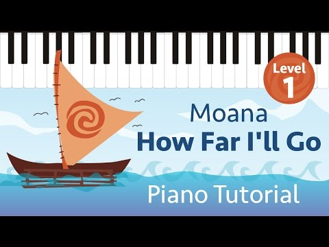 How Far I'll Go (Moana) - Level 1 Easy Piano Tutorial - Hoffman Academy