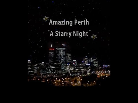 Living in Perth is fun! [Starry Night & Kings Park Evening Night View]