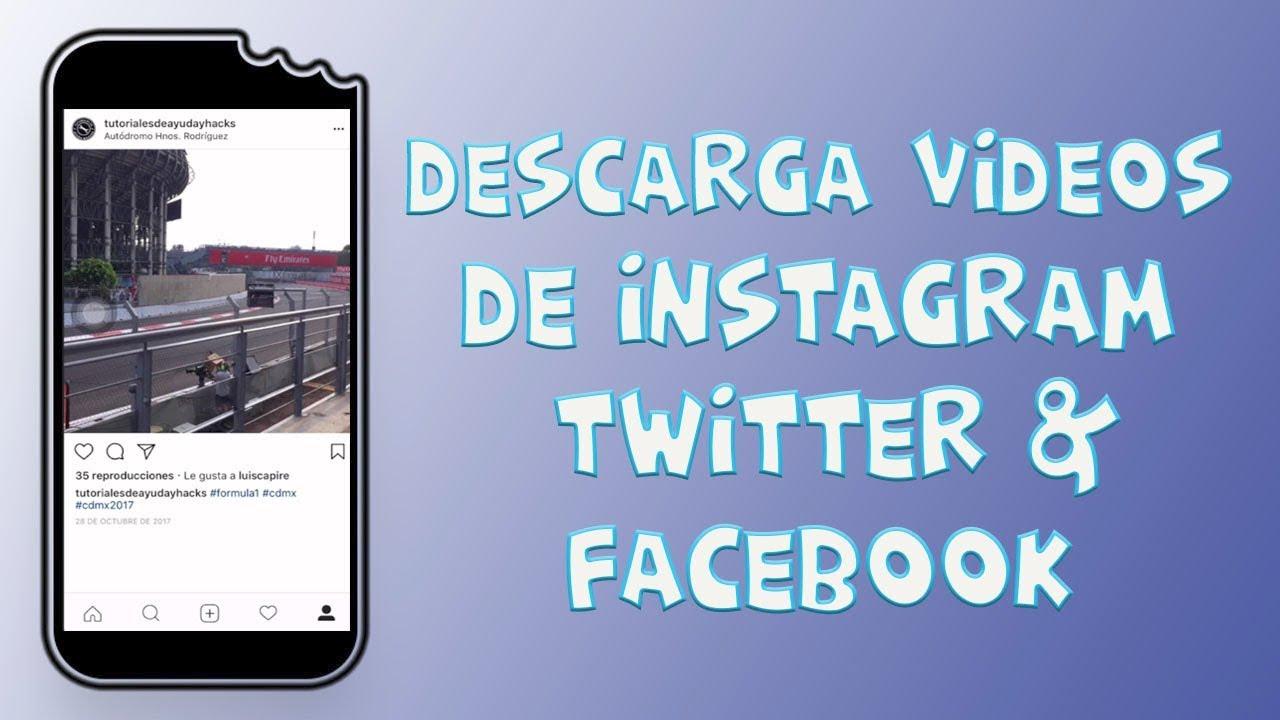 como descargar videos de instagram y facebook