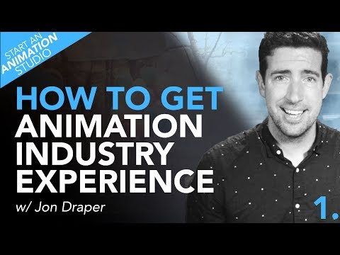How To Setup Your Own Animation Studio - Ep.1 - Gaining Experience _