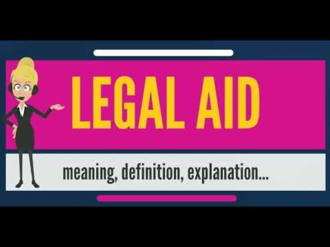 What is LEGAL AID? What does LEGAL AID mean? LEGAL AID meani