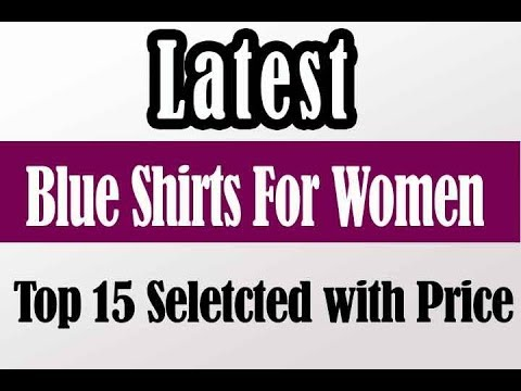 Blue shirts for Women - Bestselling Blue Shirts for Girls & Ladies