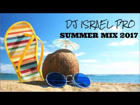 DJ ISRAEL PRO_SUMMER MIX 2017