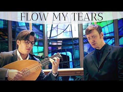 Flow my tears - John Dowland (1563-1626)