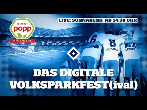 RE-LIVE: Digitales Volksparkfest(ival) | Testspiel HSV Vs. Hertha BSC