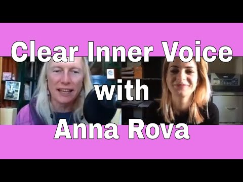 073 Clear Inner Voice (And How She Trusts It) with Anna Rova