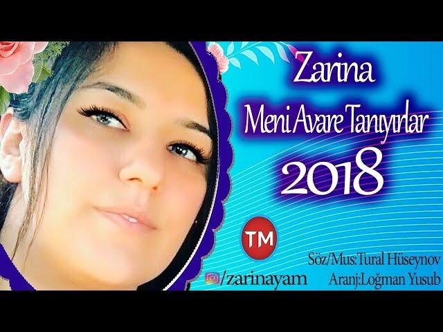 Zarina Meni Avare Taniyirlar Youtube