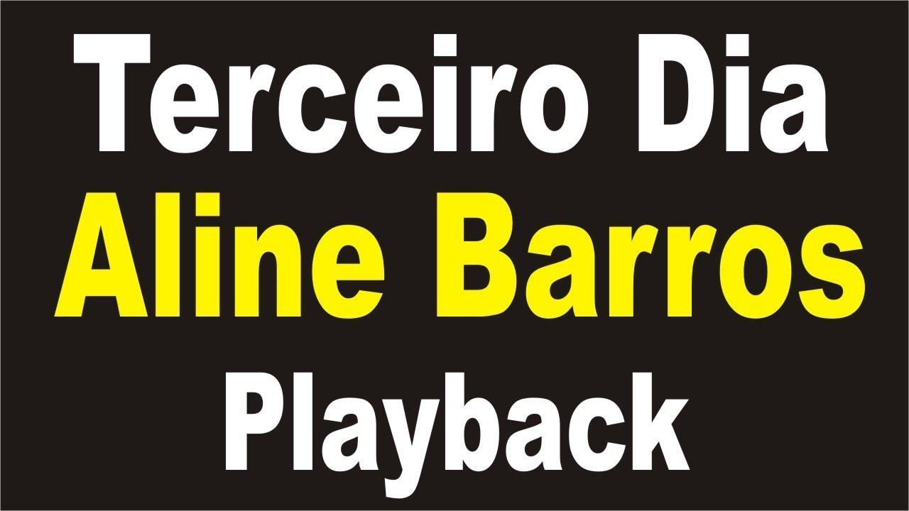 Aline Barros Terceiro Dia Playback Com Letra Youtube