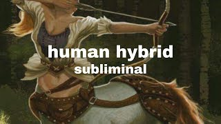 Become your desired hybrid || Subliminal