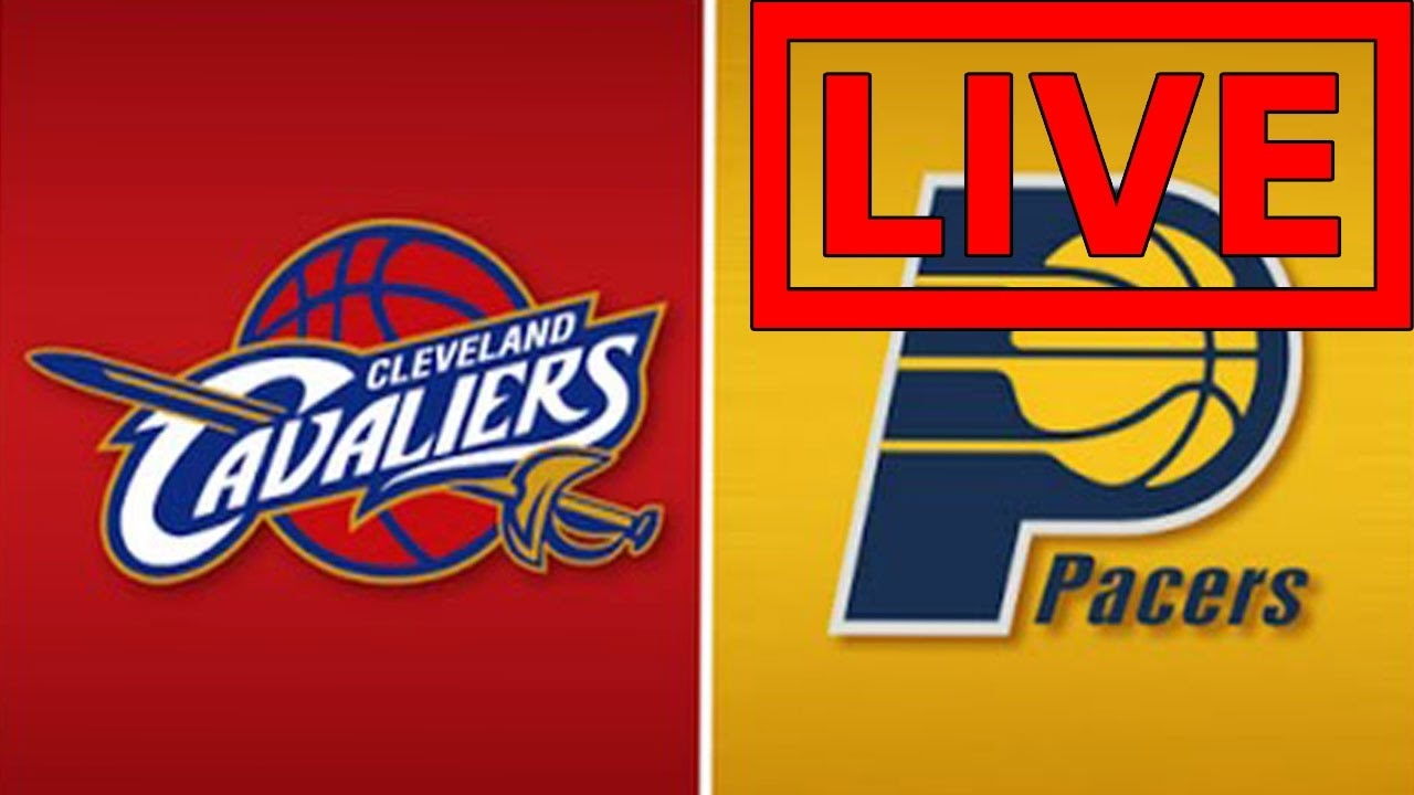 Image result for Cleveland Cavaliers vs Indiana Pacers Live live