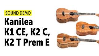 Kanilea K-1 CE Deluxe Curly Koa, K-2 C E Concert & K-2 T Premium E Tenor Sound Demo (no talking)