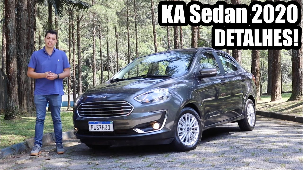 Ford Ka Sedan 2020 Titanium Falando De Carro Youtube