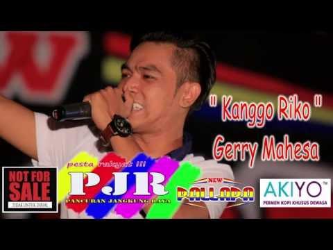 KANGGO RIKO   GERRY MAHESA   NEW PALLAPA LIVE PJR CIREBON
