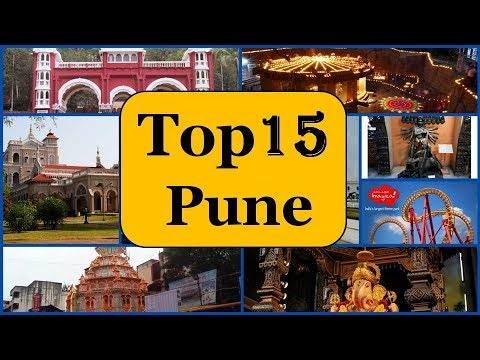 Pune Tourism | Famous 15 Places to Visit in Pune Tour