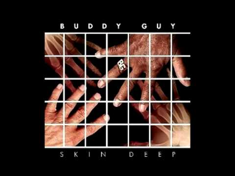 Buddy Guy - Too Many Tears Feat. Derek Trucks &...