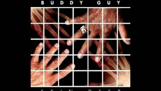 Buddy Guy - Too Many Tears Feat. Derek Trucks & Susan Tedeschi