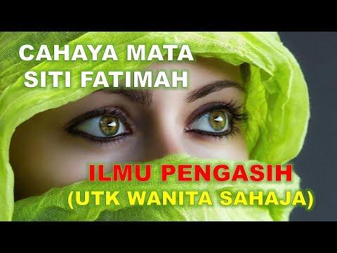 ILMU PENGASIH: Cahaya Mata Siti Fatimah (Untuk Wanita Sahaja) - YouTube