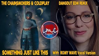 Something Just Like This [DJ KOPLO Remix] - The Chainsmokers & Coldplay [LMC X Romy Wave]
