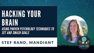 Hacking Your Brain: Using Proven Psychology Techniques to Set and Smash Goals