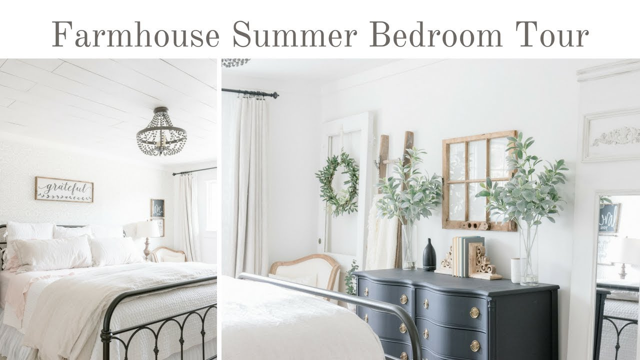 Farmhouse Summer Bedroom Tour Light And Airy Summer Bedroom Decorating Ideas Youtube